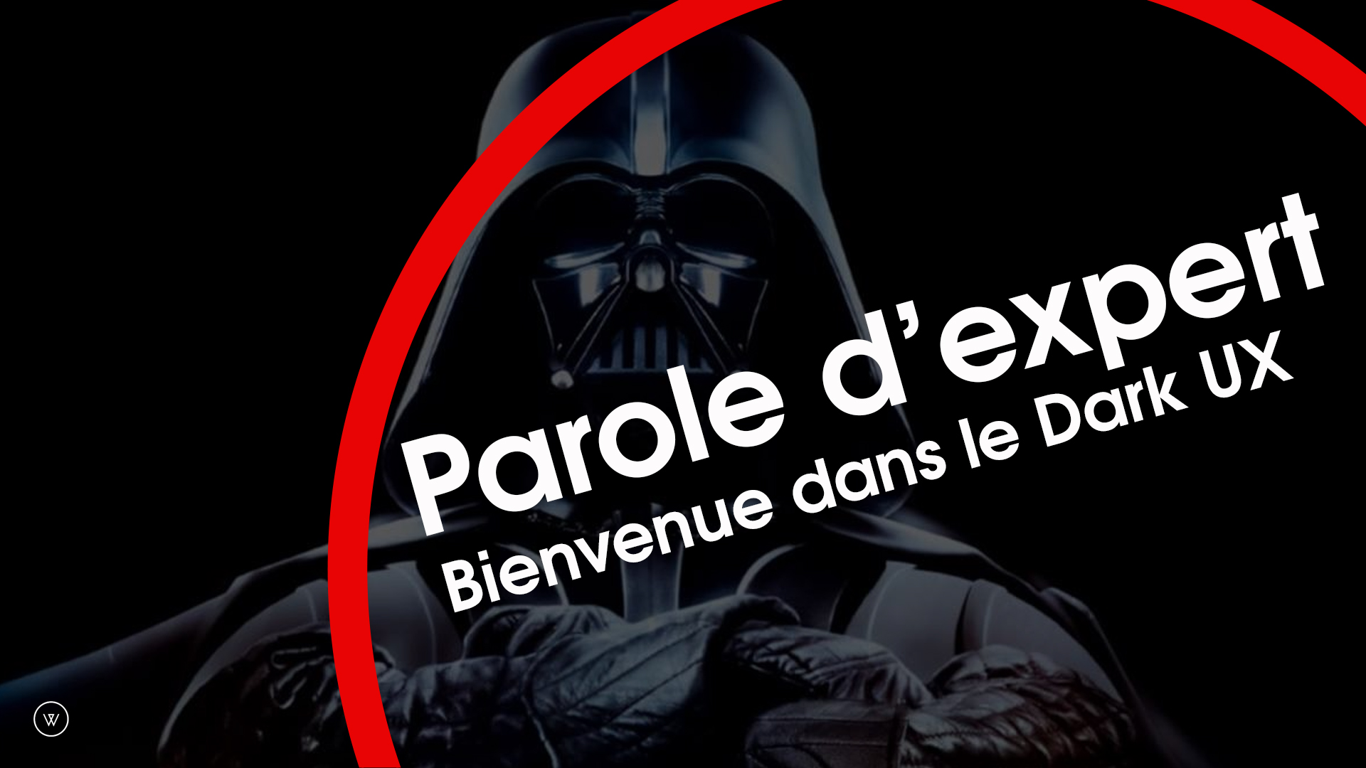 Paroles d'expert : Dark UX